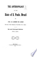 The Anthropology of the State of S  Paulo  Brazil