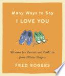 Many Ways to Say I Love You Book PDF