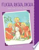 Flicka Ricka Dicka And The Little Dog