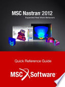 MSC Nastran 2012 Quick Reference Guide