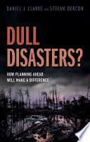 Dull Disasters