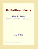 The Red House Mystery  Webster s Japanese Thesaurus Edition