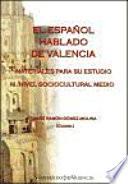 El Español hablado de Valencia