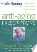The Green Pharmacy Anti Aging Prescriptions