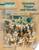 Invasion Plague And Murder Britain 1066 1485