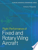 Flight Performance of Fixed and Rotary Wing Aircraft