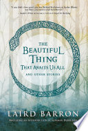 The Beautiful Thing That Awaits Us All Book PDF