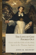 download ebook the love of god poured out: grace and the gifts of the holy spirit in st. thomas aquinas pdf epub