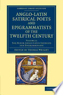 The Anglo Latin Satirical Poets and Epigrammatists of the Twelfth Century