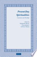 Present Day Spiritualities