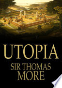 Utopia by Sir Thomas More