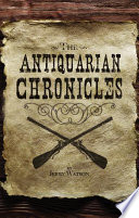 The Antiquarian Chronicles