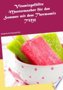 Vitamingef  llte Muntermacher f  r den Sommer mit dem Thermomix TM5