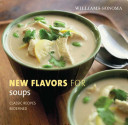 Williams Sonoma New Flavors for Soups
