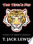 The Tiger s Den