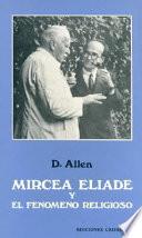 Mircea Eliade y el fenómeno religioso