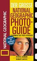 Geheimnisse der Profi-Fotografie von National geographic