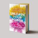 Unleash Your Power Book PDF