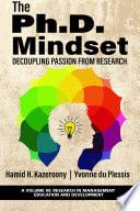 The Ph D Mindset