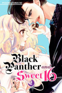 Black Panther And Sweet 16