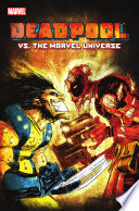Deadpool Vs The Marvel Universe
