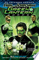 Hal Jordan And The Green Lantern Corps Vol. 3: Quest For Hope : lantern artist ethan van sciver (green lantern: rebirth,...