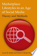 Marketplace Lifestyles in an Age of Social Media  Theory and Methods
