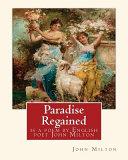 download ebook paradise regained, is a poem by english poet john milton (poetry) pdf epub