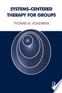 Systems Centered Therapy for Groups
