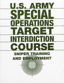 U S  Army Special Operations Target Interdiction Course