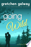 Going Wild (A Romantic Comedy)