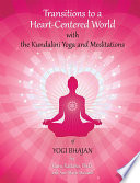 Transitions to a Heart Centered World   2nd Edition