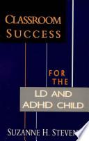 Classroom Success LD ADHD Child