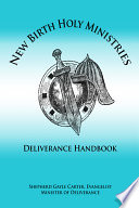 New Birth Holy Ministries Deliverance Handbook