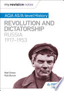 My Revision Notes  AQA AS A level History  Revolution and dictatorship  Russia  1917   1953