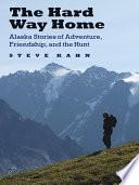 The Hard Way Home Book PDF