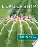 Leadership Leaders Followers And Environments