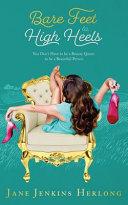 Bare feet to high heels