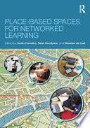 Place Based Spaces for Networked Learning
