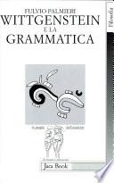 Wittgenstein e la grammatica