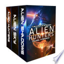 Alien Hunters A Space Opera Trilogy