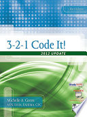 3-2-1 Code It!: 2012 Update : icd-9-cm, cpt, and hcpcs level ii...