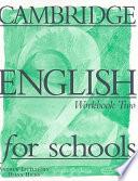 Cambridge English for Schools 2 Workbook