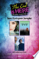 The End Is Here  Teen Dystopian Sampler