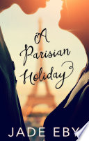 A Parisian Holiday