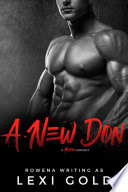 A New Don  A Bad Boy Mafia Romance  Romantic Suspense