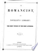 The Romancist  and Novelist s Library  the Best Works of the Best Authors