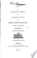 Acts of the General Assembly of His Majesty s Province of New Brunswick     Book PDF