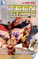 Teen Titans Vol  1  It s Our Right to Fight  The New 52