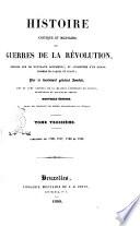 Histoire critique et militaire des guerres de la révolution .... par le lieutenant général Jomini